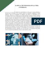 IMPORTANCIA DE LA TECNOLOGIA EN LA VIDA COTIDIANA