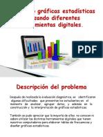 Diseñando gráficas estadísticas utilizando diferentes herramientas digitales
