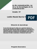 Los Medios de Comunicación, Su Clasificación y La Tecnología en La Comunicación