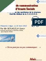 Cours de Communication. Mr BOUADILA Samir SDRC Agence ANNABA