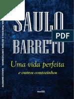 S. Barreto - Uma Vida Perfeita e Outros Contozinhos