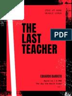 The Last Teacher