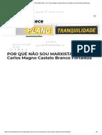 POR QUE NÃO SOU MARXISTA - Por Carlos Magno Castelo Branco Fortaleza _ Jornal Acontece Botucatu