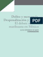 Delito y mercancía Despenalización y placer El debate sobre la marihuana en México.pdf