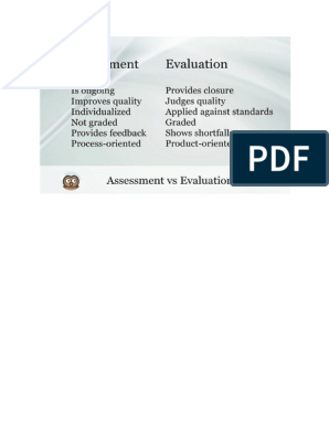 Assessment Vs Evaluation Converti The assessment is done to provide constructive feedback and the motive behind assessment to improve, whereas. scribd