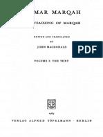 Memar Marqah. The Teaching of Marqah - Töpelmann, Berlin (1963) John MacDonald (Aramaic ed. & transl.)