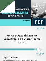 Amor e Sexualidade segundo a Logoterapia de Viktor Frank