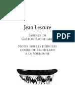 Lescure Jean, Paroles de Bachelard