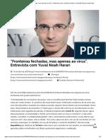 """""""Fronteiras fechadas, mas apenas ao vírus"""". Entrevista com Yuval Noah Harari _ Combate Racismo Ambiental"""