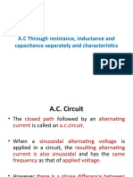 A.C Through resistance, inductance and capacitance