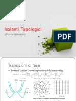 Isolanti Topologici 2012