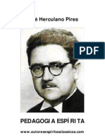 Herculano Pires - Pedagogia Espirita[A6]