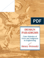 Design Paradigms Case Histories of Error - Henry Petroski