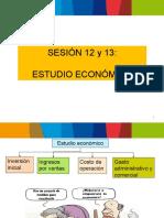Sesion 12 y 13 Estudio Economico.pptx