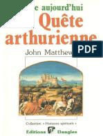 Vivre Aujourd'Hui La Quête Arthurienne