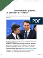 Troca de ministros revela que meta de Bolsonaro é a reeleição