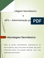AULA 7 - Fundamentos da Administração - Teoria Neoclássica e APO