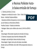 Sistemas de Resinas Poliéster Auto-Extinguíveis de baixa emissão