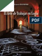 El Arte de Trabajar en Logia(1)