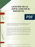 APLICACIÓN DE LA FILOSOFIA LEAN EN EL PROYECTO terminado