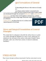 Stress and Integral Formulations of General Principles