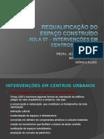 AULA 07- 10-1REQUALIFICAÇÃO DO ESPAÇO CONSTRUÍDO
