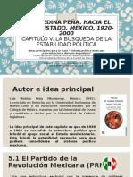 Hacia un nuevo Estado 1920-2000- Luis Medina Peña Cap 5