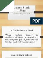 Damon Stark College