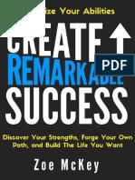 Create Remarkable Success