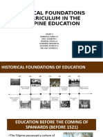 HISTORICAL FOUNDATIONS OF CURRICULUM IN THE PHILIPPINE EDUCATION