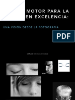Pasión, motor para la acción en excelencia - una visión desde la fotografía