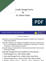 Ayurvedic Dosage Forms