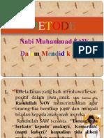 METODE Baginda nabi Muhammad SAW