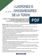 DOS LADRONES O DOS TRANSGRESORES DE LA TORAH