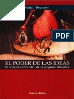 Regnasco, M. J. - El Poder de Las Ideas [2004]