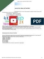 Calidad, resolución y tamaño de los videos de YouTube