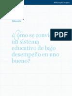 COMO SE COVIERTE UN SISTEMA EDUCATIVO DE BAJO DESEMPEÑO EN UNO BUENO
