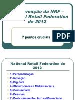 A convenção da NRF – National Retail Federation 2012 20