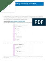 Script debug and batch execution