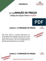 AGENDA_8 - Formação de preço parte II