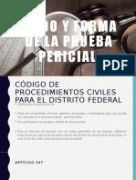 MODO Y FORMA DE LA PRUEBA PERICIAL