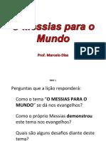 O Messias para o Mundo