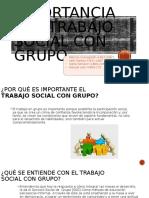 Importancia del trabajo social con grupo