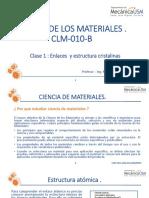 CLASE  1- ENLACES  Y ESTRUCTURA CRISTALINA -CLM-010_B_S1-2020 -.pdf