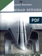 Bauman, Zygmunt - La sociedad sitiada (2008).pdf