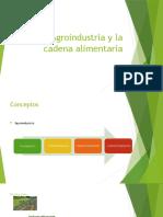 Agroindustria y la cadena alimentaria