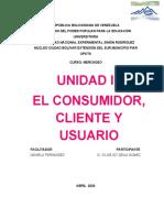 UNIDAD III EL CONSUMIDOR, CLIENTE Y USUARIO