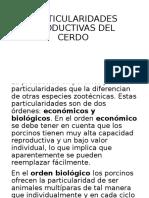 PARTICULARIDADES PRODUCTIVAS DEL CERDO