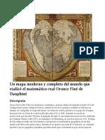 Un mapa moderno y completo del mundo que realizó el matemático real Oronce Finé de Dauphiné