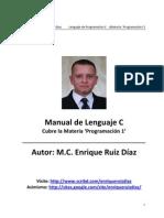 Lenguaje C, Manual de Programacion - M.C. Enrique Ruiz Diaz